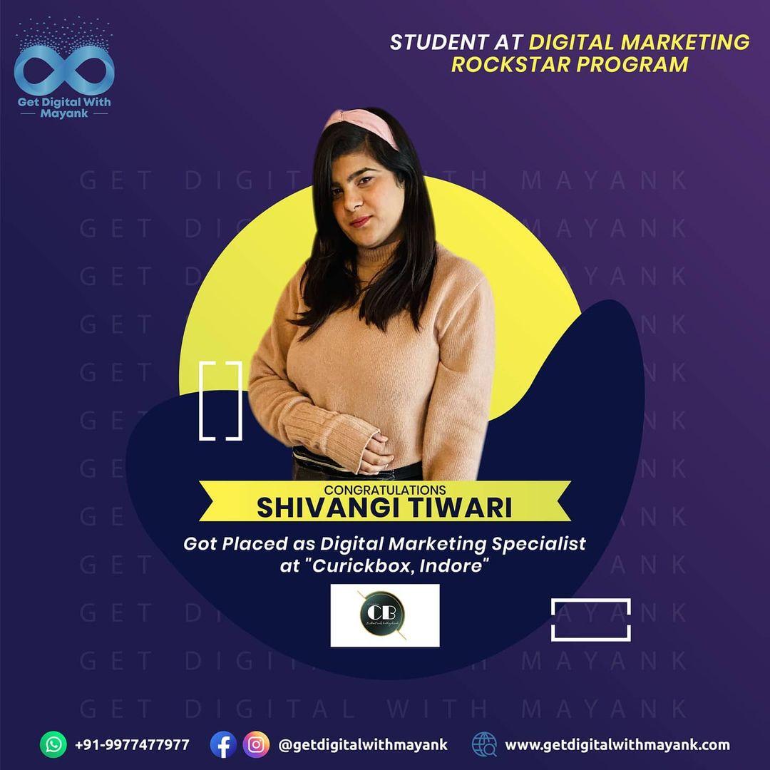 Shivangi Tiwari- Mayank Batra - Get Digital With Mayank - Digital Marketing Training & Placements